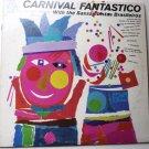 Carnival Fantastico lp by Saxsambistas Brasileiros lf 18019
