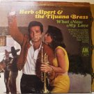 What Now My Love lp - Herb Alpert and the Tijuana Brass - Stereo