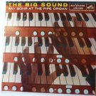 The Big Sound lp by Ray Bohr at the Pipe Organ