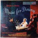 Moods in Music Music For Dining lp by the Melachrino Strings