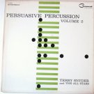 Persuasive Percussion Volume 2 lp by Terry Snyder
