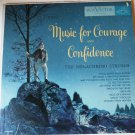 Music For Courage And Confidence lp by the Melachrino Strings