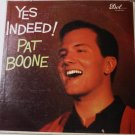 Yes Indeed lp by Pat Boone