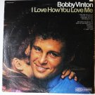 I Love How You Love Me lp by Bobby Vinton
