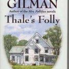Thales Folly by Dorothy Gilman 0345432967
