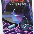 Singer Sewing Update 1988 - Sewing Reference Library 086573237x