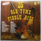 25 Old Tyme Fiddle Hits - fh-1 lp Various Artists
