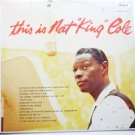 This Is Nat King Cole - Nat King Cole t870 lp