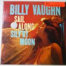 Sail Along Silv'ry Moon lp by Billy Vaughn Stereo