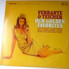Our Golden Favorites lp by Ferrante and Teicher