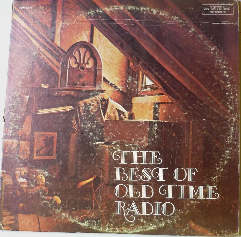 The Best of Old Time Radio - 2 Lps - Various Artists