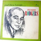And Then I Wrote lp by Richard Rodgers - Rare