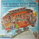 Bob Scobeys Frisco Band The Scobey Story Vol 2 lp