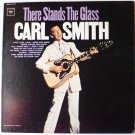 There Stands The Glass lp by Carl Smith