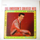 Bill Andersons Greatest Hits LP
