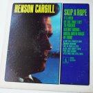 Skip A Rope lp by Henson Cargill