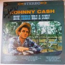 Now There Was a Song lp by Johnny Cash - 6 Eye