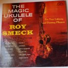 The Magic Ukulele LP by Roy Smeck