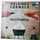 Fieldings Formula by Jerry Fielding and his Orchestra lp