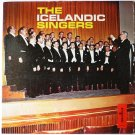 The Icelandic Singers lp by Karlakor Reyjavikur