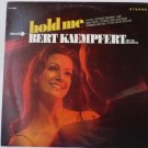 Hold Me lp by Bert Kaempfert
