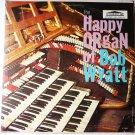 The Happy Organ of Bob Wyatt lp