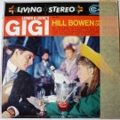 Gigi - Lerner and Loewes lp by Hill Bowen - Stereo