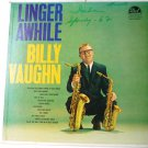 Linger Awhile lp by Billy Vaughn