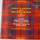 The Voices of Scotland - Scottish Festival of Male Voice Praise lp
