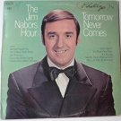 The Jim Nabors Hour - Tomorrow Never Comes lp