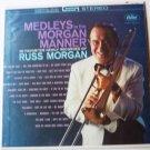 Medleys in the Morgan Manner lp by Russ Morgan