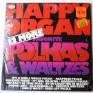 Happy Organ 12 More Favorite Polkas and Waltzes lp