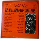 Gold Hits 12 Million Plus Sellers Volume 2 - Various Artists Mono