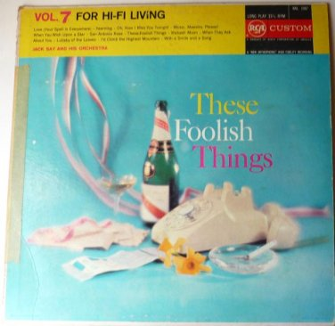 These Foolish Things LP by Jack Say