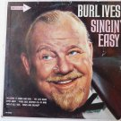 Singin Easy lp by Burl Ives