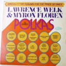 24 Greatest Polkas Double lp by Lawrence Welk and Myron Floren