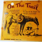 On The Trail lp - The Sons of the Purple Sage and Tex Fletcher
