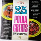 25 Polka Greats lp by Various Singers Vol 1 nc 420