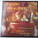 To the Tables Down At Morys lp by Lee Gotchs Ivy Barflies
