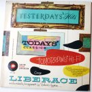 Yesterdays Hits Todays Classics Tomorrows Hi-Fi George Liberace lp lp12/100