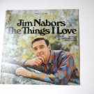 The Things I Love lp by Jim Nabors