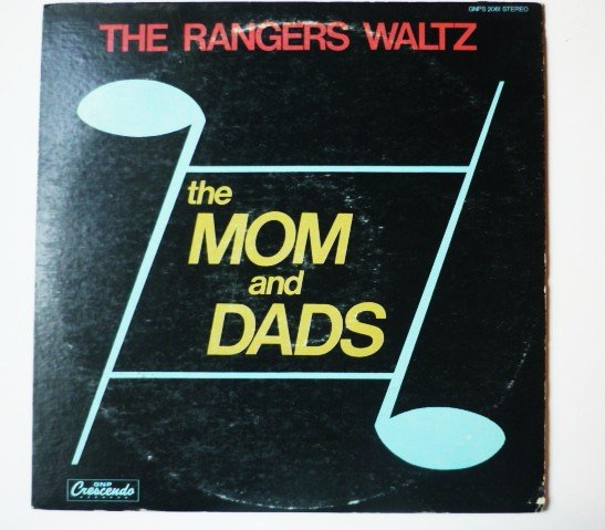 The Rangers Waltz lp by The Mom and Dads