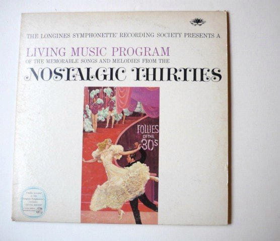 A Living Music Program: Nostalgic Thirties lp