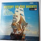 Mutiny on the Bounty and Themes from other Movies lp