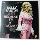 Just Because Im a Woman lp by Dolly Parton
