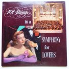 101 Strings lp In a Symphony for Lovers