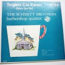 Brighten the Corner lp by The Schmitt Brothers