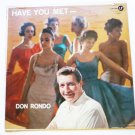 Have You Met ... lp by Don Rondo