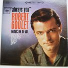 Always You lp by Robert Goulet