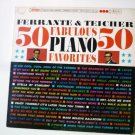 50 Fabulous Piano Favorites lp by Ferrante and Teicher